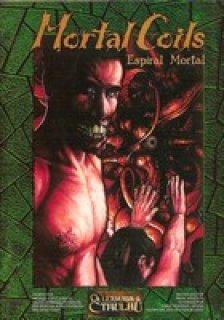 Mortal Coils: Espiral Mortal - La Llamada de Cthulhu